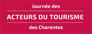 Journée des Acteurs du Tourisme des Charentes
